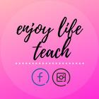 Enjoy Life Teach