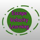 Escape Velocity Learning