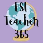 ESL Teacher 365