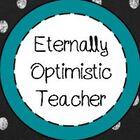Eternally Optimistic Teacher