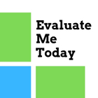 Evaluate Me Today