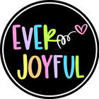 Ever Joyful