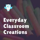 Everyday Classroom Creations
