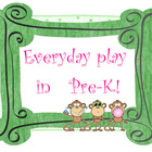 Everyday Play in Pre-K by Three Monkey Mama
