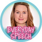 Everyday Speech