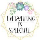 Everything Is Speechie TPT
