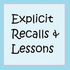 Explicit Recalls and Lessons