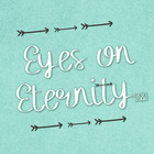 Eyes on Eternity