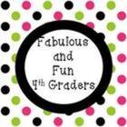 Fabulous and Fun 4th Graders