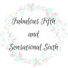 Fabulous Fifth and Sensational Sixth