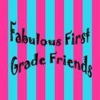 Fabulous First Grade Friends