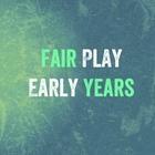 Fair Play Early Years