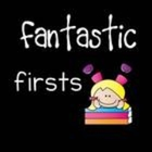 Fantastic Firsts