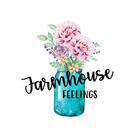 Farmhouse Feelings