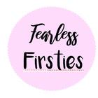 Fearless Little Firsties