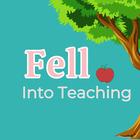 Fell into Teaching
