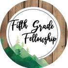 Fifth Grade Fellowship