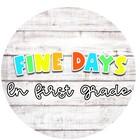 Fine Days in First Grade