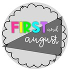 First and August