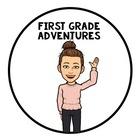 First Grade Adventures
