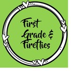 First Grade and Fireflies