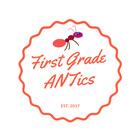 First Grade ANTics
