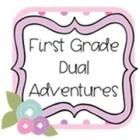 First Grade Dual Adventures