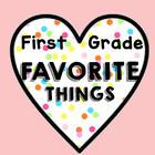 First Grade Favorite Things
