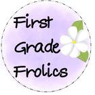 First Grade Frolics