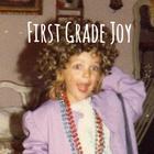 First Grade Joy