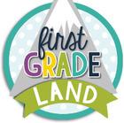 First Grade Land