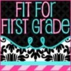 Fit for First Grade