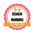 FIT FOR LIFE with Coach Mambru