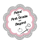 Fixin's for First Grade and BEYOND