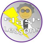 Flash Lessons