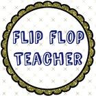 Flip Flop Teacher