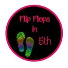 Flip Flops in 5th