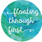 Floating Through First