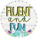 Fluent and Fun