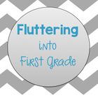 Fluttering into First Grade