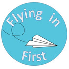 Flying In First