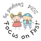 Focus on First