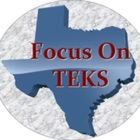 Focus On TEKS