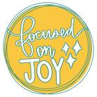 Focused on Joy