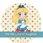 For the Love of English