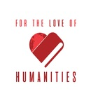 For the Love of Humanities