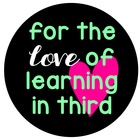 for the love of learning in third