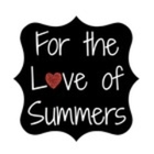For the Love of Summers