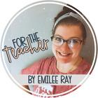 For the Teacher - Emilee Ray