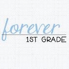 Forever 1st Grade